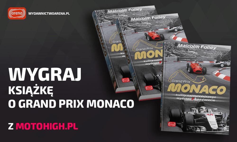 GP Monaco. Kulisy najsłynneijszego wyścigu na świecie - konkurs motohigh.pl